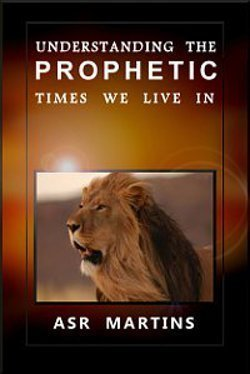 understanding_the_prophetic_times_we_live_in