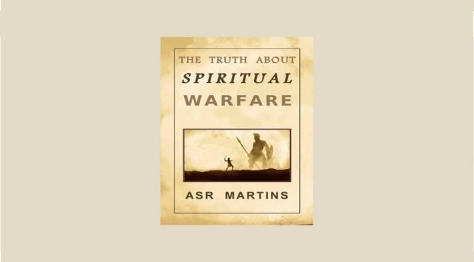 The truth about spiritual warfare